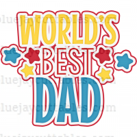 World's Best Dad With Stars Cuttable SVG and Printable PNG File